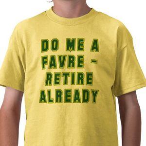 Do_me_a_favre_and_retire_already_tshirt-p235500764273251916ygbh_400