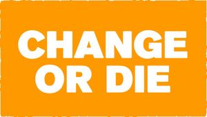Change-or-die
