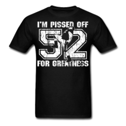 I-m-pissed-off-for-greatness-t-shirt-351
