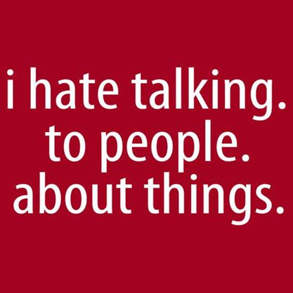 I-hate-talking-to-people